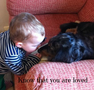 Know that you are loved